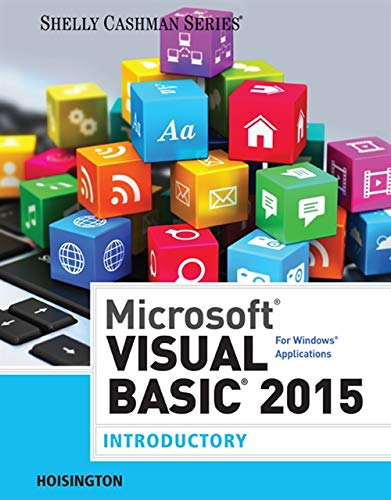9781285856902: Microsoft Visual Basic 2015 for Windows Applications: Introductory (Shelly Cashman Series)