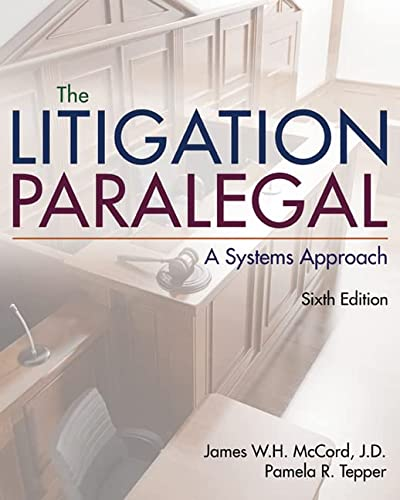9781285857152: The Litigation Paralegal: A Systems Approach