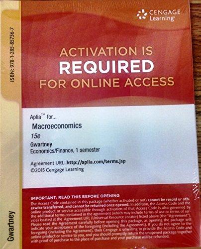 9781285857367: Aplia Printed Access Card for Gwartney's Macroeconomics: Private and Public Choice, 15e