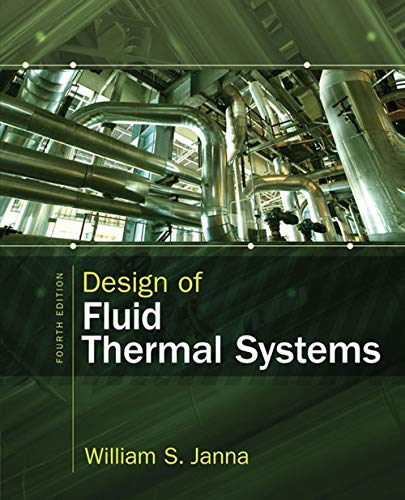 9781285859651: Design of Fluid Thermal Systems