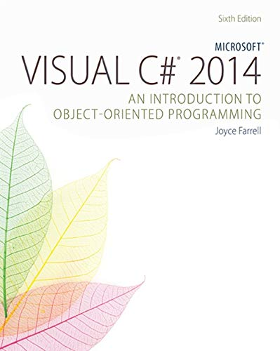 9781285860237: Microsoft Visual C# 2015: An Introduction to Object-Oriented Programming