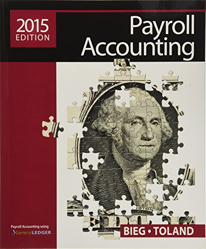 Payroll Accounting 2015 (with Cengage Learning's Online: Bieg, Bernard J.,