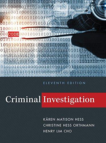 Criminal Investigation: Hess, Kären M./ Hess Orthmann, Christine/ Cho, Henry Lim