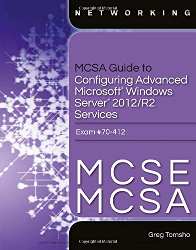 9781285863566: MCSA Guide to Configuring Advanced Microsoft Windows Server 2012 /R2 Services, Exam 70-412