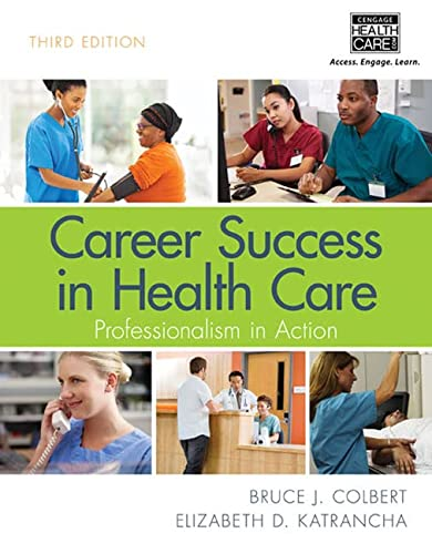 9781285866888: Career Success in Health Care: Professionalism in Action