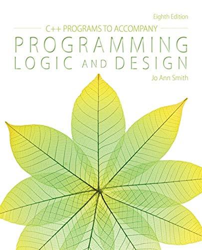 9781285867410: C++ Programs to Accompany Programming Logic and Design