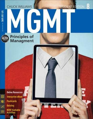 MGMT: Principles of Management (Book and Coursemate: Chuck Williams
