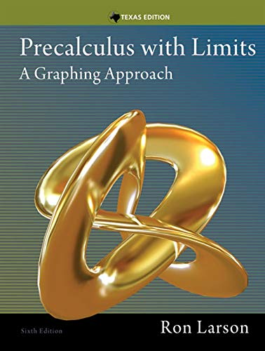 9781285867717: Precalculus with Limits: A Graphing Approach, Texas Edition