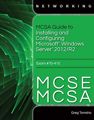 9781285868653: MCSA Guide to Installing and Configuring Microsoft Windows Server 2012 /R2, Exam 70-410