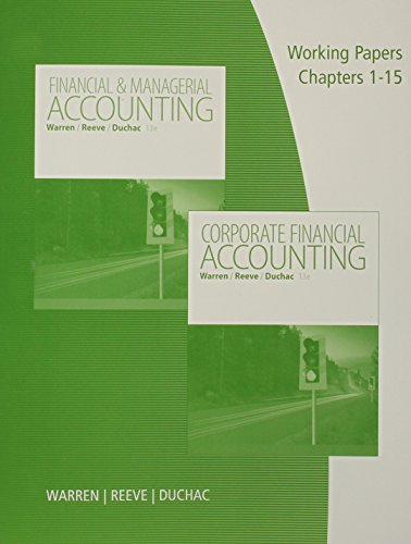 9781285869582: Working Papers, Volume 1, Chapters 1-15 for Warren/Reeve/Duchac's Corporate Financial Accounting, 13th + Financial & Managerial Accounting, 13th