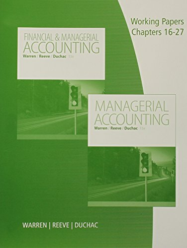 9781285869599: Working Papers, Volume 2, Chapters 16-27 for Warren/Reeve/Duchac's Managerial Accounting, 13th or Financial & Managerial Accounting, 13th