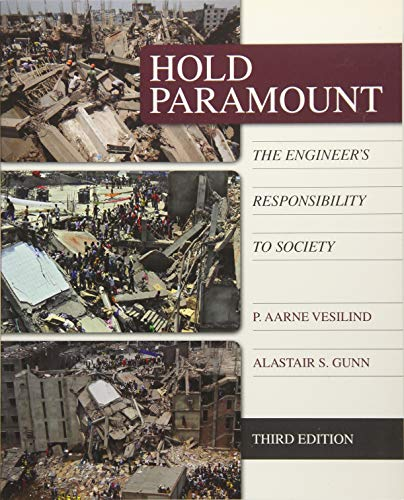 9781285869667: Hold Paramount: The Engineer's Responsibility to Society (Activate Learning with these NEW titles from Engineering!)