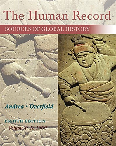 9781285870236: The Human Record: Sources of Global History, Volume I: To 1500