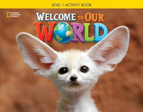 9781285870380: Welcome to Our World: Activity Book 1