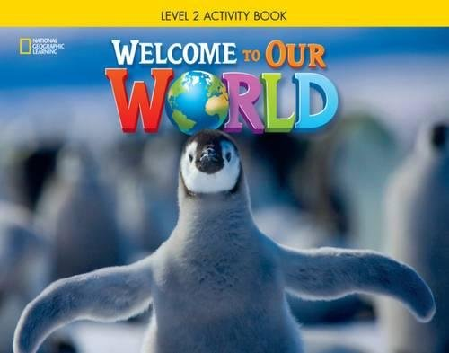 9781285870632: Welcome to Our World: Activity Book 2