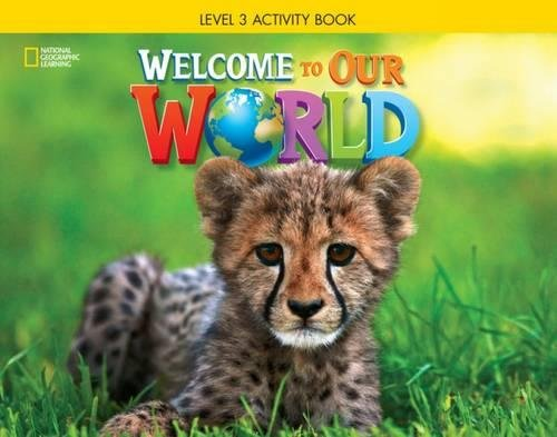 9781285870649: Welcome to Our World: Activity Book 3