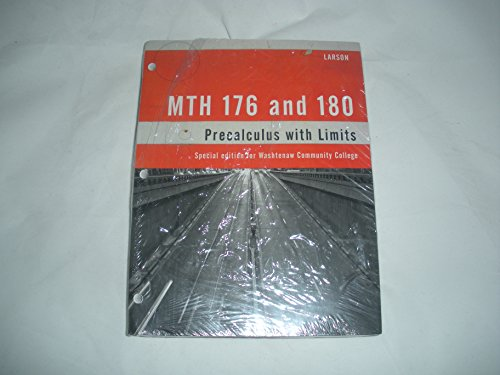 9781285876443: MTH 176 and 180 : Precalculus with Limits : Special Edition for Washtenaw Community College