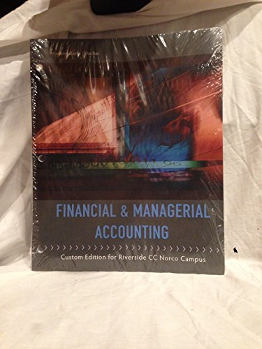 9781285877235: Financial & Managerial Accounting Custom Edition for Riverside CC Norco Campus