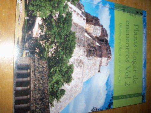 9781285878195: Plaza Lugar De Encuentros Vol 2 University of Southern California