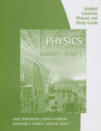 9781285878997: Study Guide with Student Solutions Manual, Volume 1 for Serway/Jewett's Physics for Scientists and Engineers, 9th by Raymond A. Serway (2013-01-01)