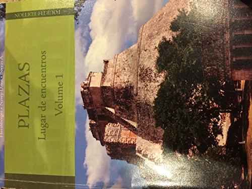 Plazas Lugar De Encuentros Volume 1: Robert Hershberger, Susan Navey-Davis, Guiomar Borras A