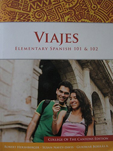 9781285883564: Viajes: Elementary Spanish 101 & 102 - College of the Canyons Edition