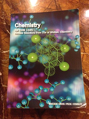 9781285884691: Chemistry for CHM 1045 Revised Selections from 10e of Whitten, Chemistry