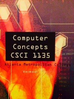 9781285888408: Computer Concepts CSCI 1135 (Atlanta Metropolitan College)