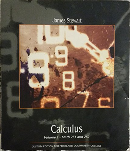 9781285888415: Calculus Volume 1: Math 251 and 252 (Custom Edition for Portland Community College)