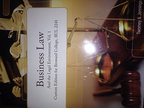 9781285888880: Business Law and the Legal Environment, Vol.1 (Custom Edition for Broward College, BUL 2241