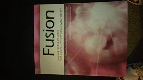Fusion: Integrated Reading and Writing North Carolina: Kemper/Meyer/Van Rys/ Sebranek