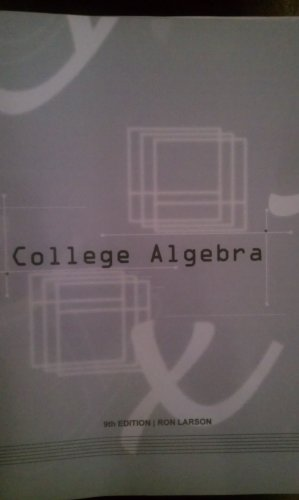 9781285889818: College Algebra 9th Edition By Ron Larson