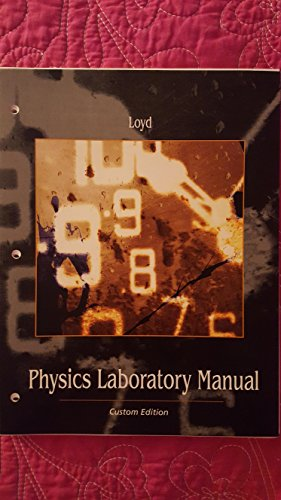 9781285890227: PHYS 180 Lab Manual (Custom for UNVL) Summer 2014 version