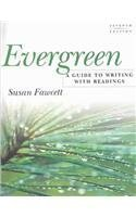 9781285891019: Evergreen: A Guide to Writing With Readings- Text Only, Seventh Edition 7 Pap/Cdr edition by Fawcett, Fawcett, Susan (2003) Paperback
