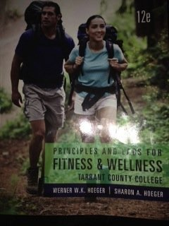9781285891262: Principles and Labs for Fitness and Wellness, Tarrant County College