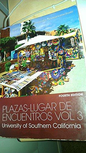 9781285893372: Plazas-Lugar De Encuentros Vol 3 Forth Edition
