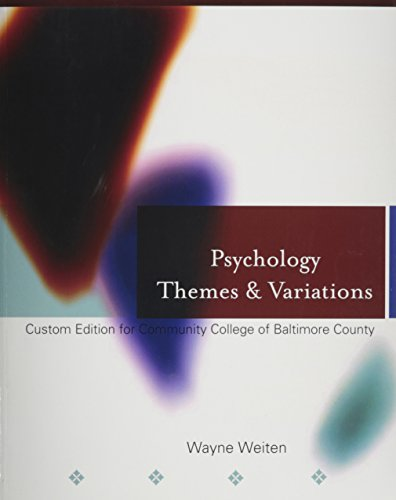 Psychology Themes & Variations (Custom Edition for Community College of Baltimore County): ...