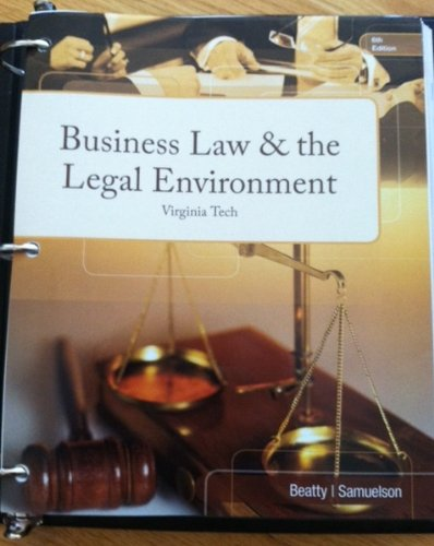 Business Law & the Legal Environment- Virginia Tech