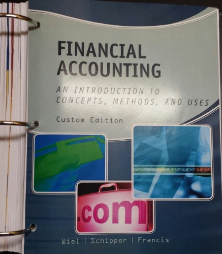9781285896243: Financial Accounting: An Itroduction to Concepts, Methods, and Uses. Custom Edition