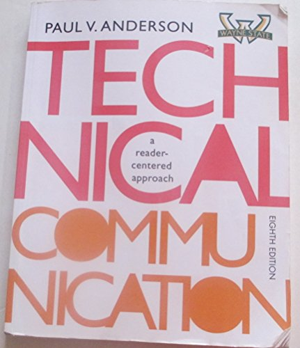 9781285900933: Technical Communication: A Reader-Centered Approach, 8th edition, Wayne State University