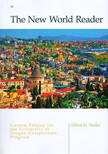9781285901718: The New World Reader: Custom Edition for the University of Oregon Composition Program