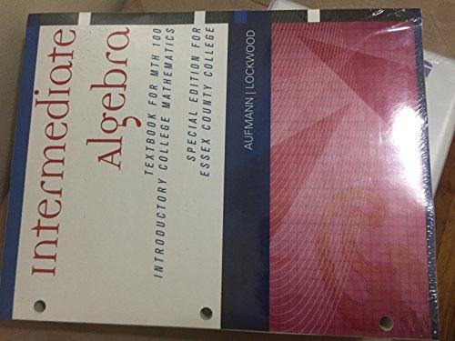 9781285901848: Intermediate Algebra - Textbook for MTH 100; Introductory College Mathematics