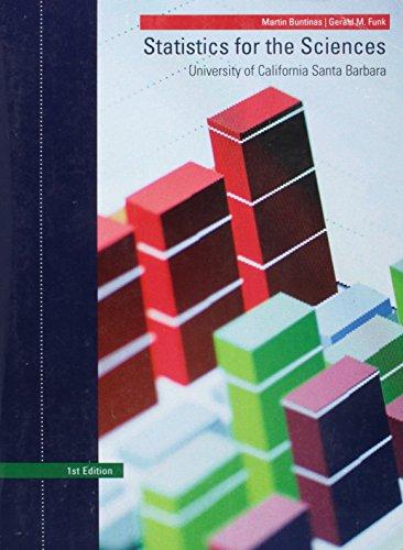 Statistics for Sciences UCSB: Martin Buntinas |