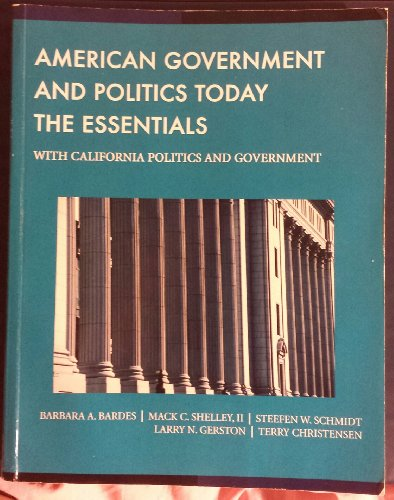 9781285904214: American Government and Politics Today: The Essentials - With California Politics and Government