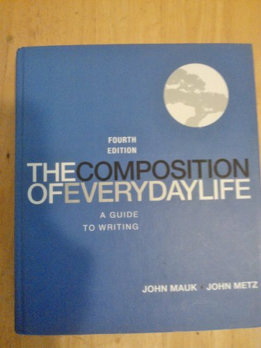 9781285905150: The Composotion of Everyday Life: A Guide to Writing