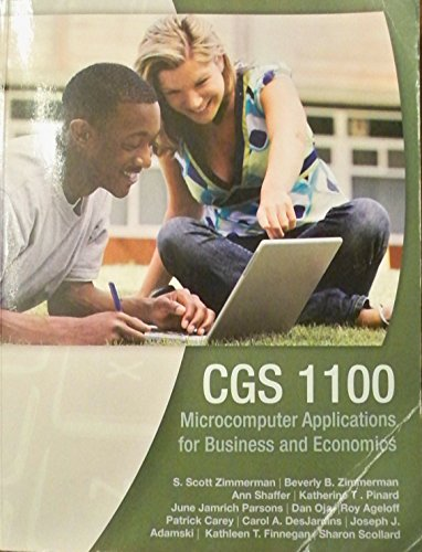 9781285907550: CGS 1100 Microcomputer Applications for Business and Economics