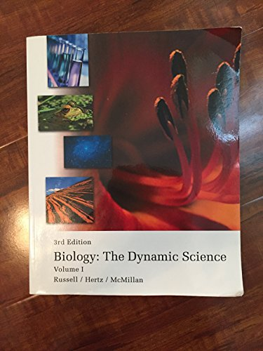 Biology: The Dynamic Science 3rd Edition Volume: Russell, Hertz, McMillan