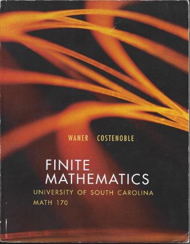 9781285908991: Finite Mathematics: University of South Carolina Math 170