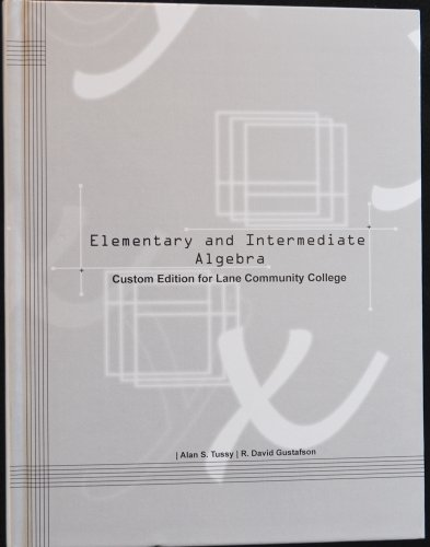 9781285909264: Elementary and Intermediate Algebra; Custom Edition for Lane Community College