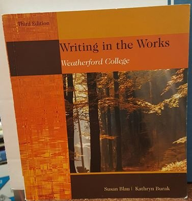 9781285911854: Writing in the Works Third Edition (Weatherford College)